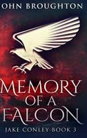 Memory of a Falcon: Large Print Hardcover Edition 1034188178 Book Cover