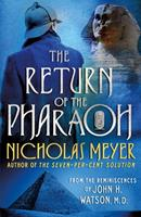 The Return of the Pharaoh: From the Reminiscences of John H. Watson, M.D. 125078820X Book Cover