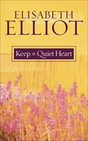 Keep a Quiet Heart 0892839066 Book Cover