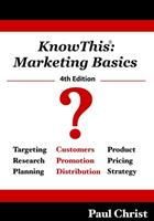 KnowThis: Marketing Basics, 4th Edition 0982072252 Book Cover