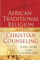 African Traditional Religion and Christian Counseling 1594520755 Book Cover