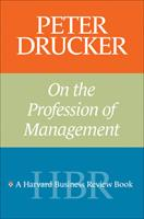 Peter Drucker on the Profession of Management 0875848362 Book Cover