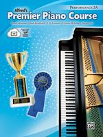Premier Piano Course Performance 2a (Alfred's Premier Piano Course) (Alfred's Premier Piano Course) 073903703X Book Cover