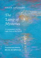 The Lamp of Mysteries: A Commentary on the Light Verse of the Quran 1905937423 Book Cover