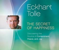 The Secret of Happiness: Discovering the Source of Contentment, Peace, and Joy 1894884590 Book Cover