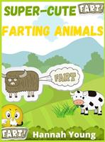 Super Cute Farting Animals: A Funny and Irreverent Coloring Book for Animals Lovers 3985569002 Book Cover