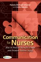 Communication for Nurses How to Prevent Harmful Events and Promote Patient Safety 0803620802 Book Cover