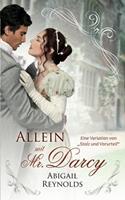 Allein mit Mr. Darcy: Eine Variation von Stolz und Vorurteil 1954417020 Book Cover