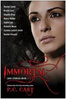 Immortal: Love Stories with Bite 1933771925 Book Cover