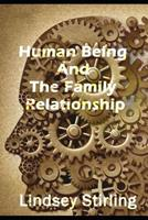 Human Being And The Family Relationship 1082244872 Book Cover