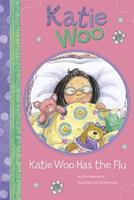 Katie Woo Has the Flu 1404868542 Book Cover