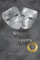 Stage Whispers 1732241031 Book Cover