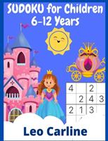 SUDOKU for Children 6-12 Years: +400 Grids Easy-Medium-Difficult 3985568308 Book Cover