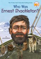 Who Was Ernest Shackleton? 0448479311 Book Cover