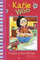 Katie Woo: Katie in the Kitchen 1404857249 Book Cover