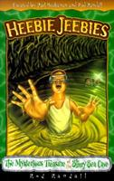 The Mysterious Treasure of the Slimy Sea Cave (Heebie Jeebies) 0805410007 Book Cover