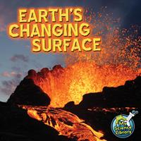 Earth's Changing Surface 1617419389 Book Cover