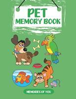 Memories of You: Pet Memory Book 0615907792 Book Cover