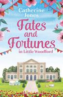 Fates and Fortunes in Little Woodford 1800246110 Book Cover
