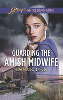Guarding the Amish Midwife 133523215X Book Cover