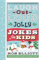 Laugh-Out-Loud Jolly Jokes for Kids: 2-in-1 Collection of Christmas Jokes and Adventure Jokes 0062888080 Book Cover