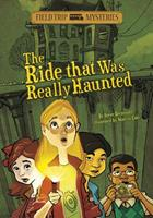 Field Trip Mysteries: The Ride That Was Really Haunted 1434234274 Book Cover