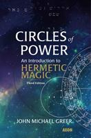 Circles Of Power: Ritual Magic in the Western Tradition 1904658857 Book Cover