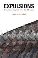 Expulsions: Brutality and Complexity in the Global Economy 0674599225 Book Cover