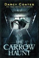 The Carrow Haunt 1728221722 Book Cover