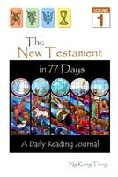 The New Testament in 77 Days: A Daily Reading Journal 1544177739 Book Cover