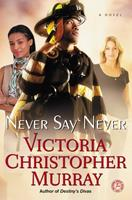 Never Say Never 1451695772 Book Cover