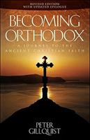 Becoming Orthodox: A Journey to the Ancient Christian Faith 0962271330 Book Cover