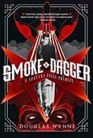 Smoke and Dagger: A SPECTRA Files Prequel 1077266839 Book Cover