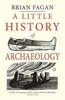 A Little History of Archaeology 0300224648 Book Cover