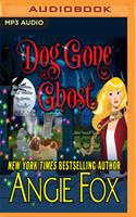 Dog Gone Ghost 1721307273 Book Cover