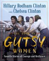 The Book of Gutsy Women: Favorite Stories of Courage and Resilience 1501178415 Book Cover