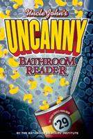 Uncle John's Uncanny Bathroom Reader 1626867593 Book Cover