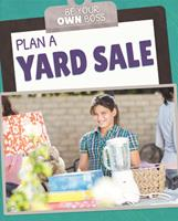 Plan a Yard Sale 1725319055 Book Cover