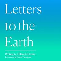 Letters to the Earth Lib/E: Writing to a Planet in Crisis 0008391041 Book Cover