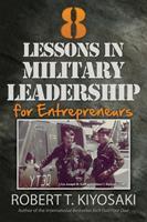 8 lecciones de liderazgo militar para emprendedores / 8 Lessons in Military Leadership for Entrepreneurs 1612680534 Book Cover