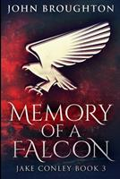 Memory of a Falcon: Large Print Edition 1034188186 Book Cover