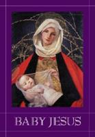 Baby Jesus 1883211492 Book Cover
