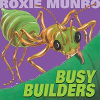 Busy Builders 0761461051 Book Cover