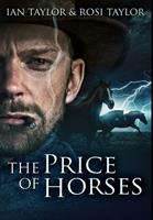 The Price of Horses: Premium Hardcover Edition 1034245309 Book Cover