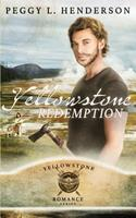 Yellowstone Redemption 1469907682 Book Cover