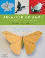 Advanced Origami: An Artist's Guide To Performances in Paper 0804836507 Book Cover