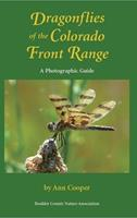 Dragonflies of the Colorado Front Range: A Photographic Guide 0983702012 Book Cover
