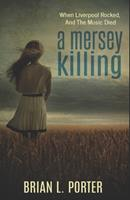 A Mersey Killing 1515046869 Book Cover