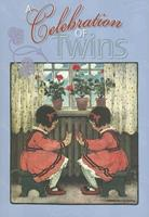 A Celebration of Twins 1595830553 Book Cover