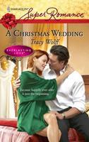 A Christmas Wedding 0373715293 Book Cover